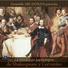 La música en los tiempos de Cervantes y Shakespeare