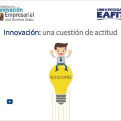 Innovación: una cuestión de actitud