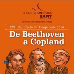 XVII Concierto de Temporada 2016. De Beethoven a Copland