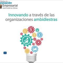 Innovando a través de las organizaciones ambidiestras
