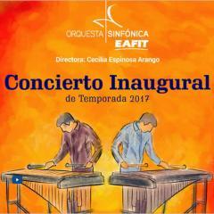 Concierto inaugural de temporada 2017 de la Orquesta Sinfónica EAFIT