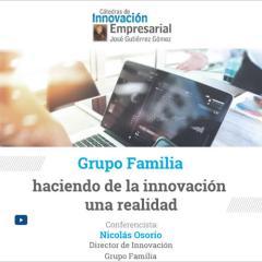 Grupo Familia, haciendo de la innovación una realidad