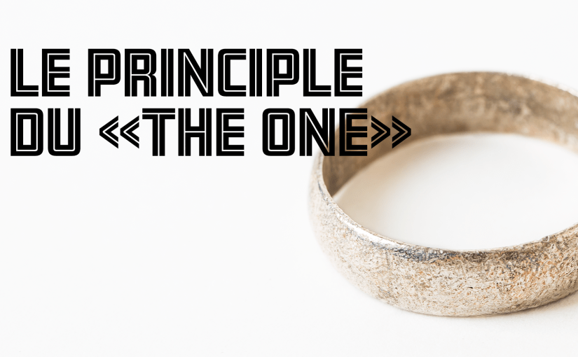 Épisode 14 – Le principe du «The One»