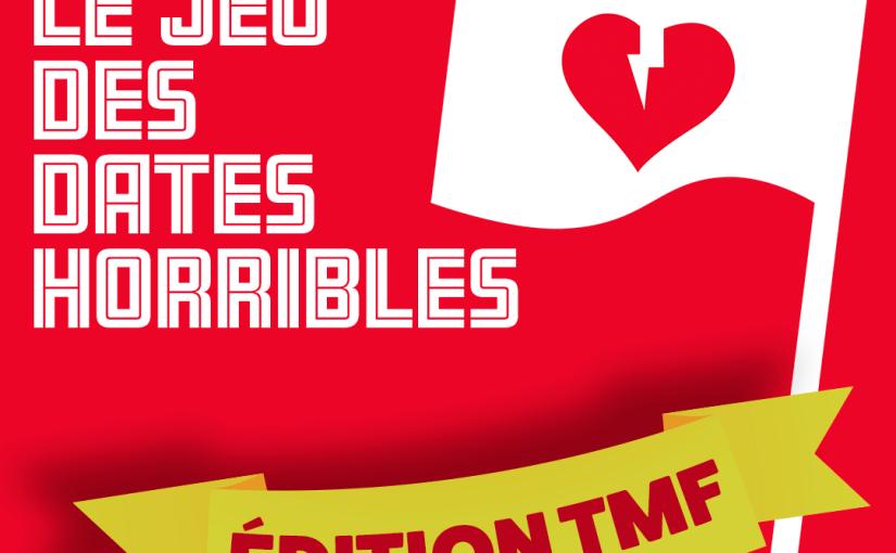 Épisode 20 – Red Flag le jeu des dates horribles – Édition TMF