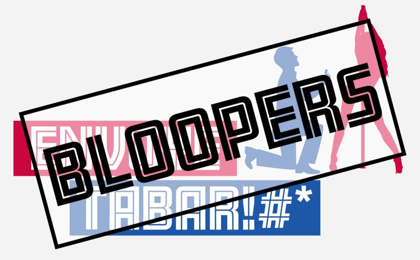 Épisode 56 – Bloopers!