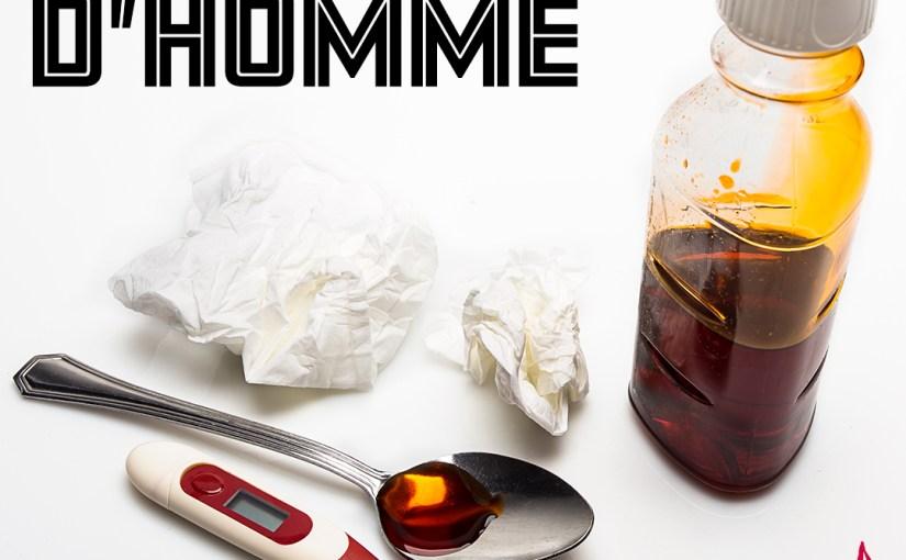 Épisode 58 – Le rhume d'homme