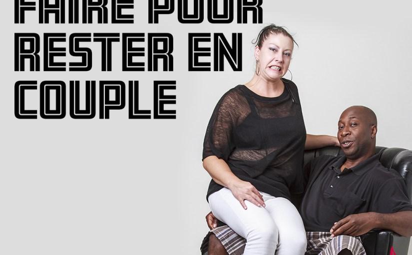 Épisode 59 – Quoi ne pas faire pour rester en couple