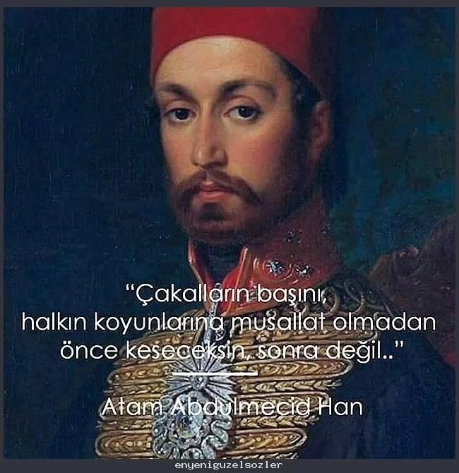 cakallarin basini halkin koyunlarina musallat olmadan once 1 - Sultan Abdülhamid'in Sözleri -  Resimli Sözleri, resimli-sozler, populer-sozler, anlamli-sozler
