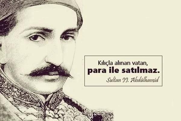 sultan ii abdulhamid sozleri sultan 2 abdulhamid sozleri pek 1 - Sultan Abdülhamid'in Sözleri -  Resimli Sözleri, resimli-sozler, populer-sozler, anlamli-sozler