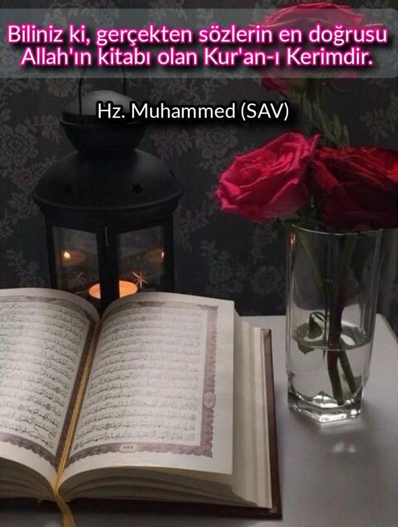 Biliniz ki gerçekten sözlerin en doğrusu Allahın kitabı olan Kuran ı Kerimdir 773x1024 - Resimli Hz Muhammed (SAV) Sözleri - İslam Peygamberi Hz Muhammed Sözleri,Hz Muhammed Hadisleri, guzel-mesajlar, dini-sozler