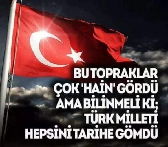 Bu topraklar çok hain gördü ama bilinmeli ki Türk milleti hepsini tarihe gömdü - Türk Ve Türkiye İle İlgili Resimli Sözler - Türk Ve Türkiye ile ilgili sözler, guzel-sozler
