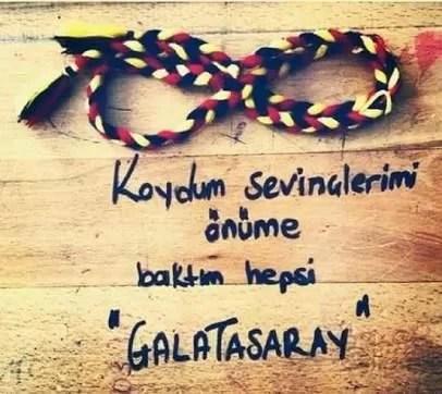 Koydum önüme sevinçlerimi baktım hepsi Galatasaray - Galatasaray İle İlgili Resimli Sözler - Galatasaray Sözleri Ve Kareografileri, resimli-sozler