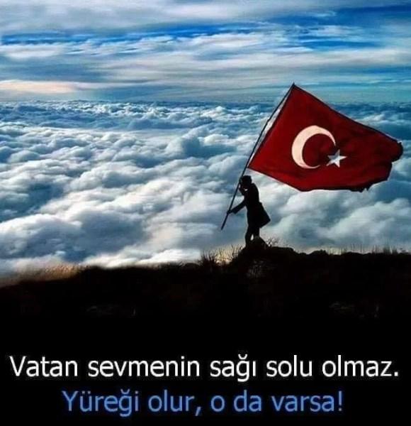 Vatan sevmenin sağı solu olmazyüreği olur o da varsa - Türk Ve Türkiye İle İlgili Resimli Sözler - Türk Ve Türkiye ile ilgili sözler, guzel-sozler