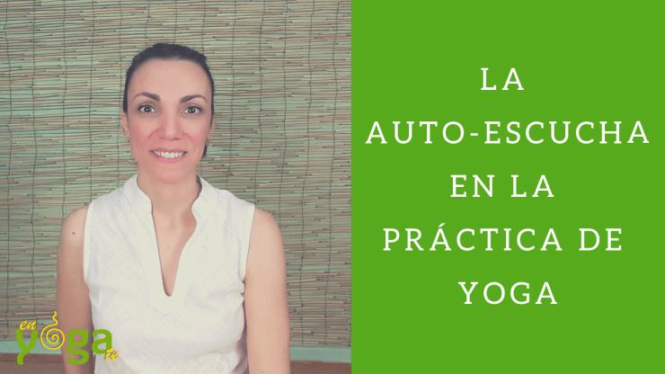 auto-escucha en la práctica de yoga