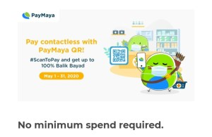 Get up to 100% cashback when you #ScanToPay with PayMaya QR!