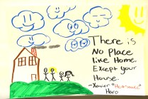 There is no place like home, except your house //