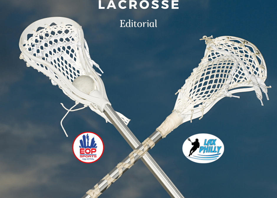 Lacrosse Editorial…Lacrosse During Covid-19