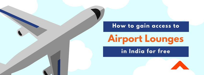 Here's how you can get access to airport lounges in India for free!