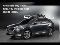 2016 2017 Mazda CX-9 Cross Bars (roof Rack Required not ...