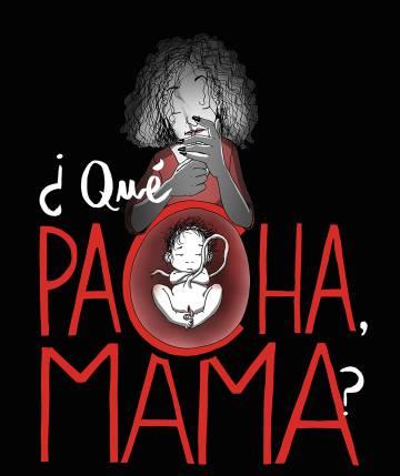 Detalle de la portada de '¿Qué pacha, mama?'.