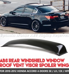 details about made for 10 12 honda accord 4dr 1pc rear window spoiler sun guard smoked visor [ 1600 x 1600 Pixel ]