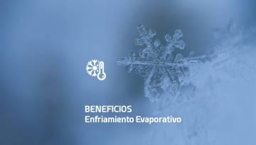 Beneficios del Enfriamiento Evaporativo