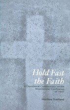 Hold-Fast-the-Faith-A-Devotional-Commentary-on-the-Westminster-Confession-2