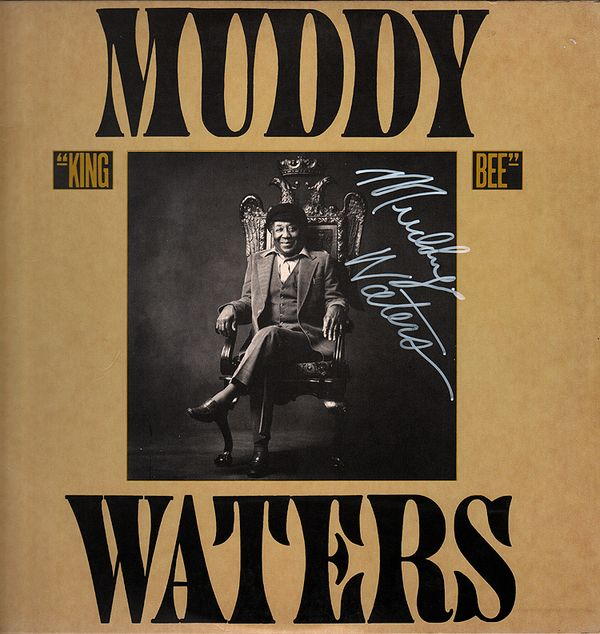 Muddy Waters Signed King Bee Album Cover LP 1981