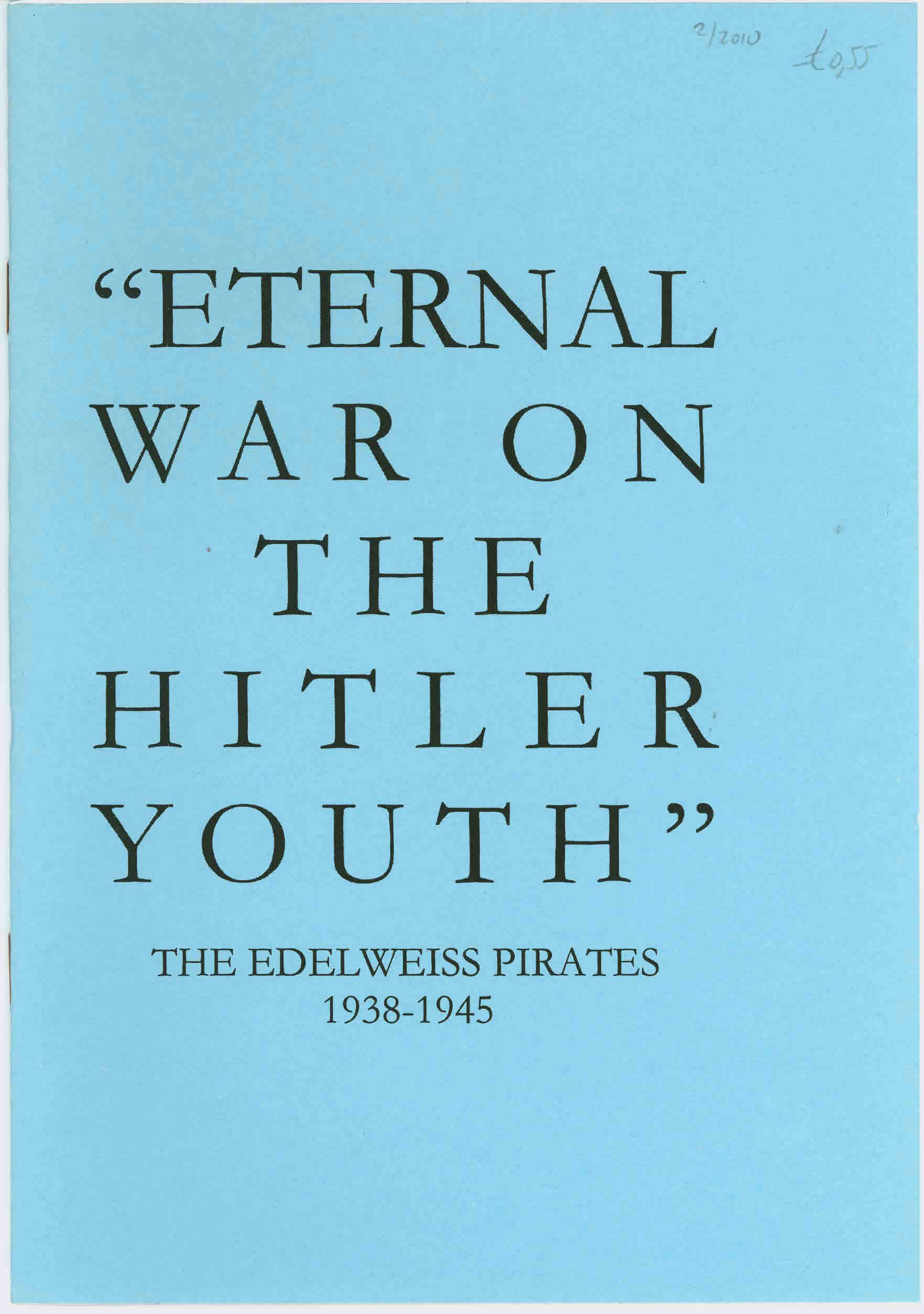 Eternal war on the Hitler youth