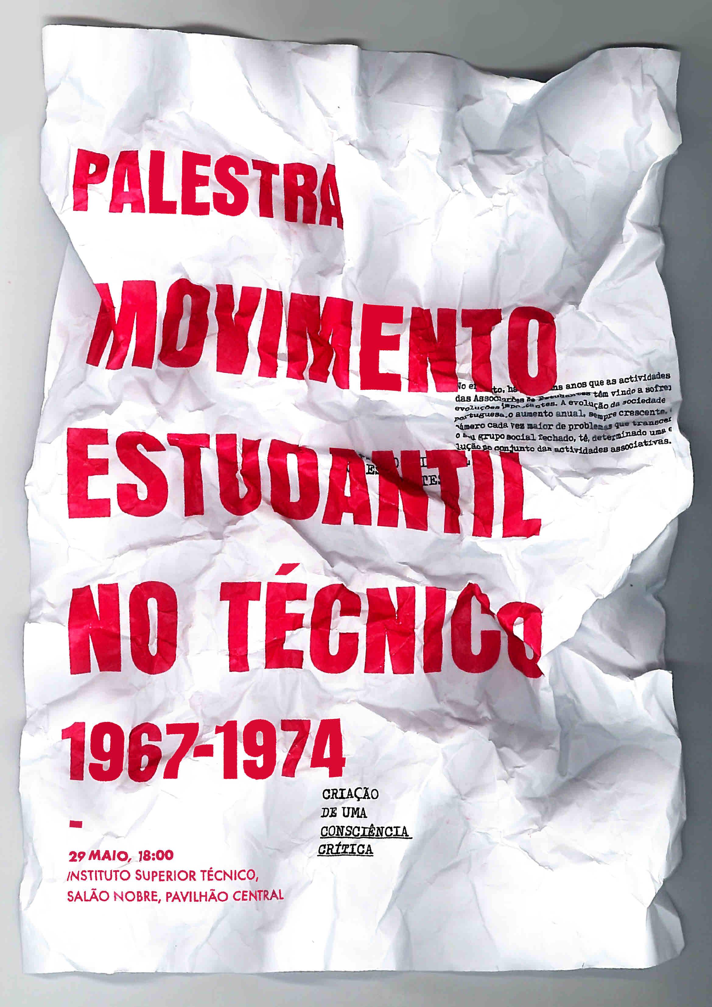 O movimento estudantil no IST foi um dos mais importantes movimentos de  mobilizaçao estudantil e de luta política nos últimos anos do regime da  Ditadura. a8747d86df09a