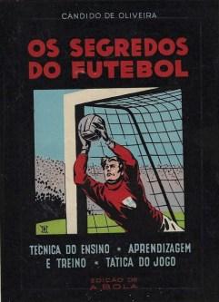 OS SEGREDOS DO FUTEBOL