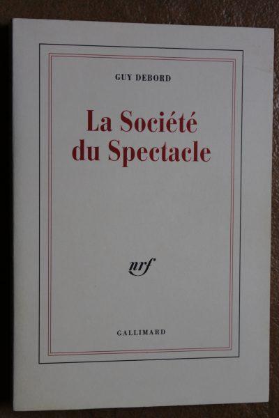 La_Societe_du_spectacle_Debord_Gallimard