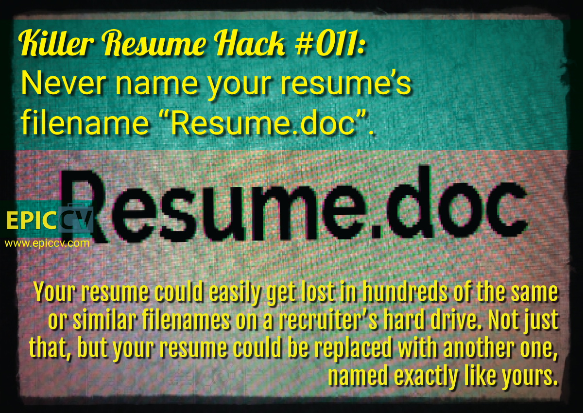 Killer Resume Hack #011: Never Name Your Resumeu0027s Filename U201cResume.docu201d  What To Name Your Resume
