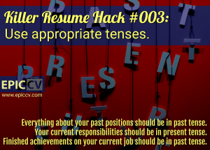 Killer Resume Hack #003: Use appropriate tenses