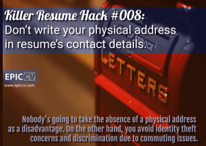Killer Resume Hack #008: Don't write your physical address in resume's contact details