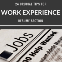 24 Crucial Tips for Work Experience Resume Section