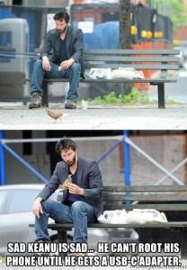 Sad Keanu Can't Root His Phone