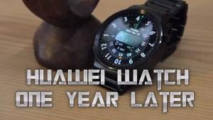 Huawei Watch - One Year Later