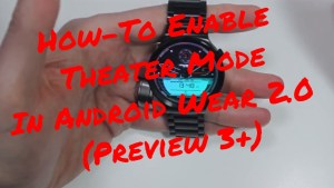 Huawei Watch Theater Mode in Android 2.0