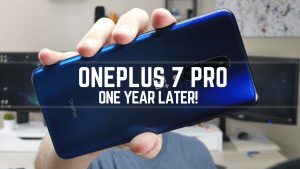 OnePlus 7 Pro - One Year Later!