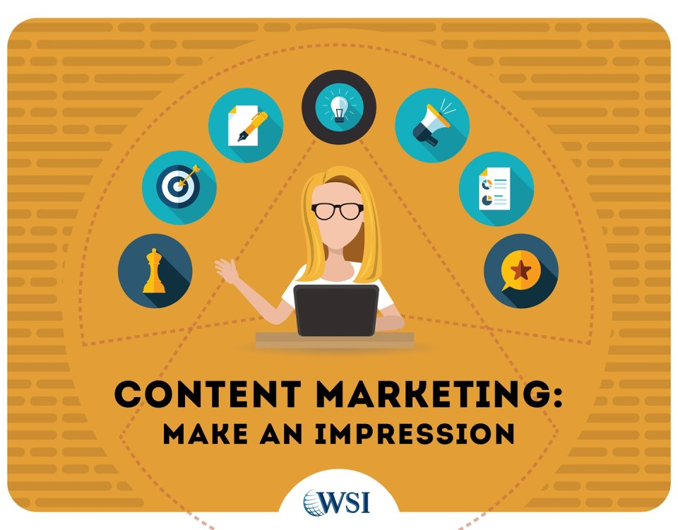 Make an impression with content marketing