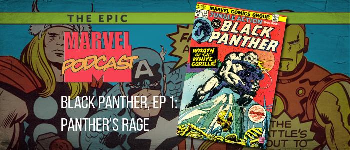 Black Panther, Ep. 1: Panther's Rage
