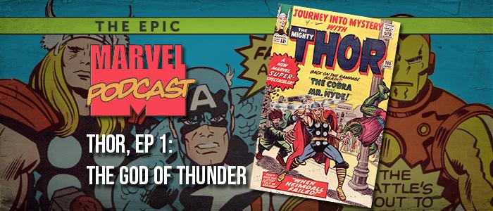 Thor, Ep. 1: God of Thunder
