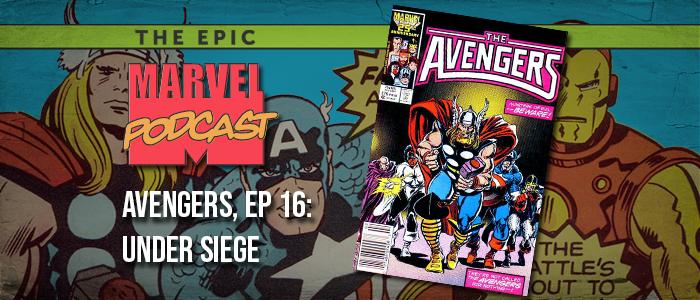 Avengers, Ep. 16: Under Siege