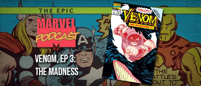 Venom, Ep. 3: The Madness