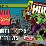 Incredible Hulk, Ep. 3: The Leader Lives