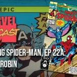 Amazing Spider-Man, Ep. 22a: Round Robin