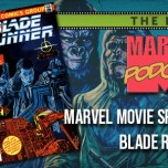 Marvel Movie Special: Blade Runner