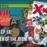 X-Men, Ep. 1a: Children of the Atom