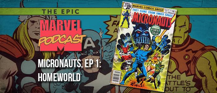 Micronauts, Ep. 1: Homeworld